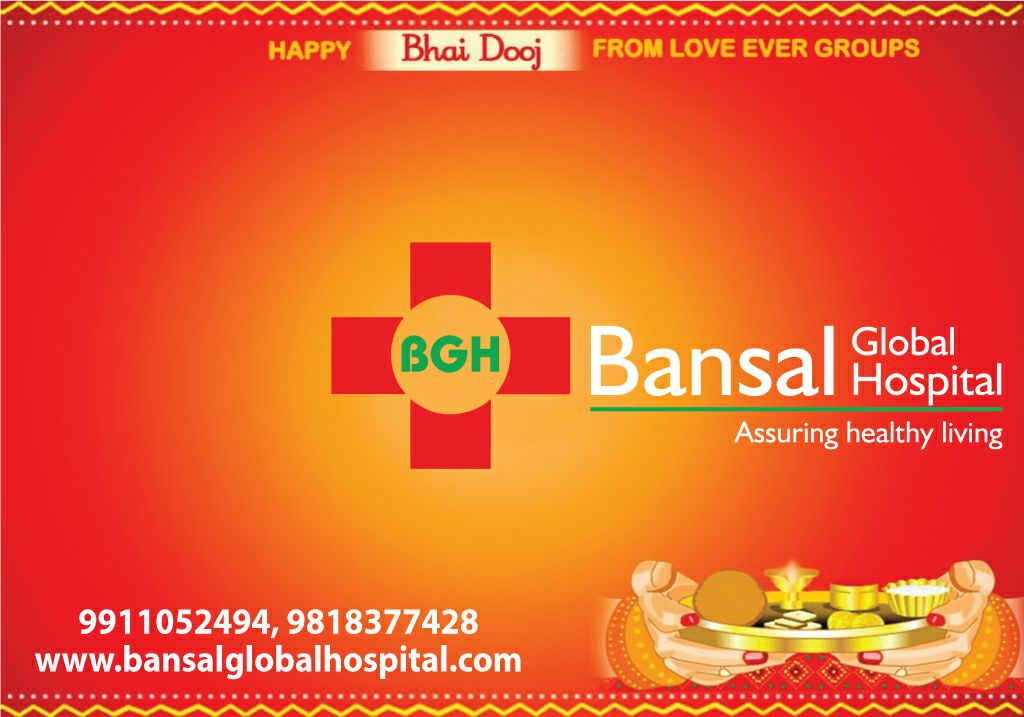 Bansal Global Hospital Happpy Bhai Dooj