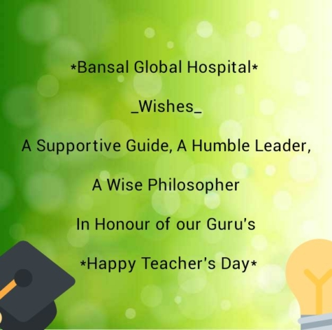 Bansal Global Hospital Happy Teachers Day