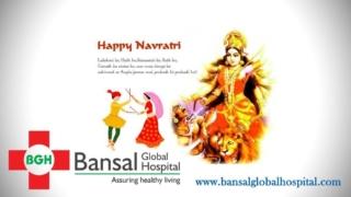 Happy Navratri Bansal Global Hospital